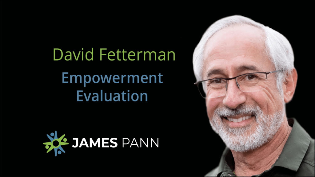 Empowerment Evaluation with David Fetterman